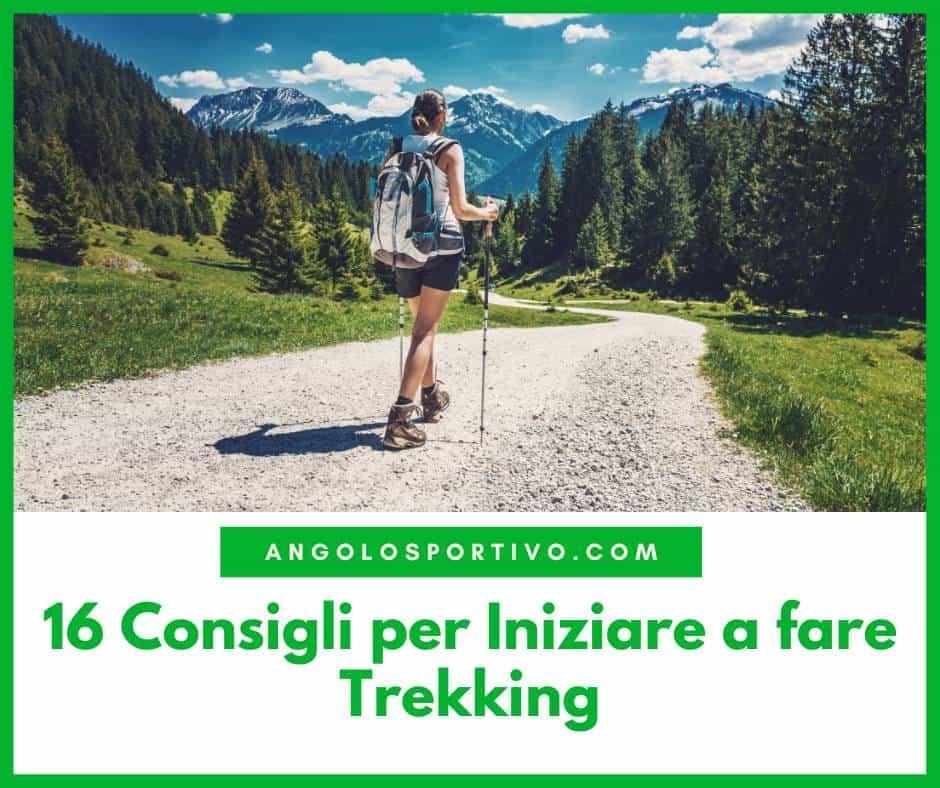 16 Consigli per Iniziare a fare Trekking