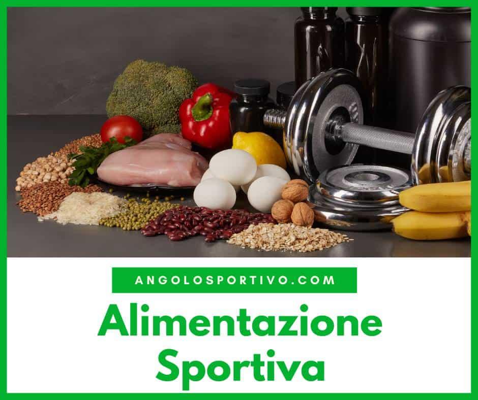 Alimentazione Sportiva