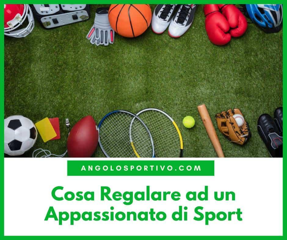 Cosa Regalare ad un Appassionato di Sport