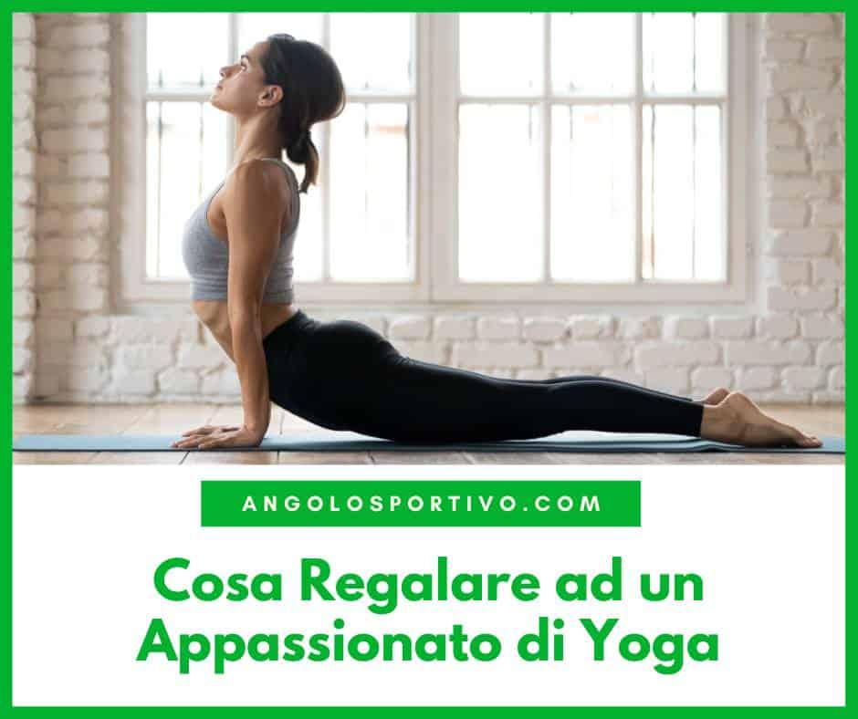 Cosa Regalare ad un Appassionato di Yoga