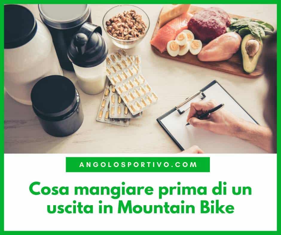 Cosa mangiare prima di un uscita in Mountain Bike