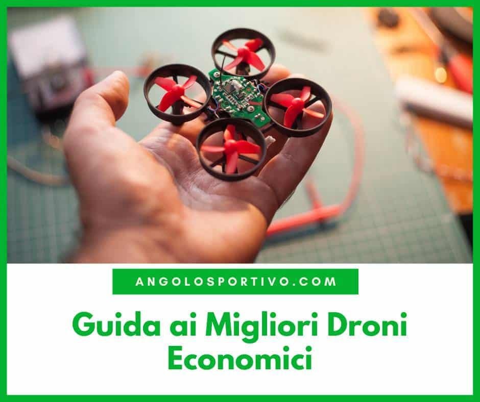 Guida ai Migliori Droni Economici
