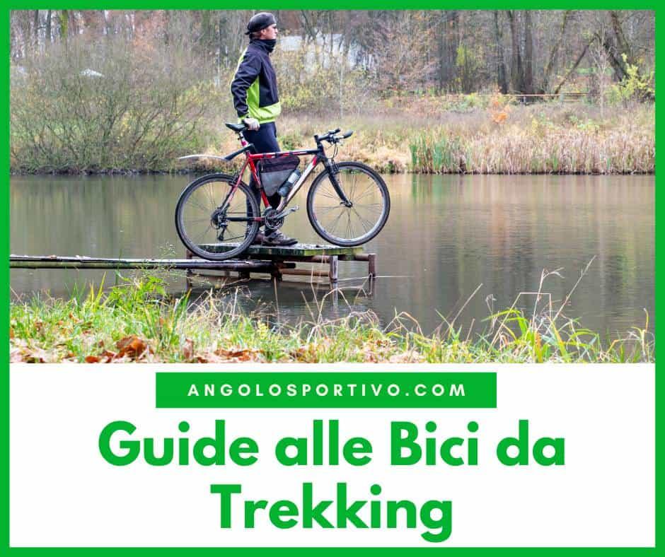 Guide alle Bici da Trekking