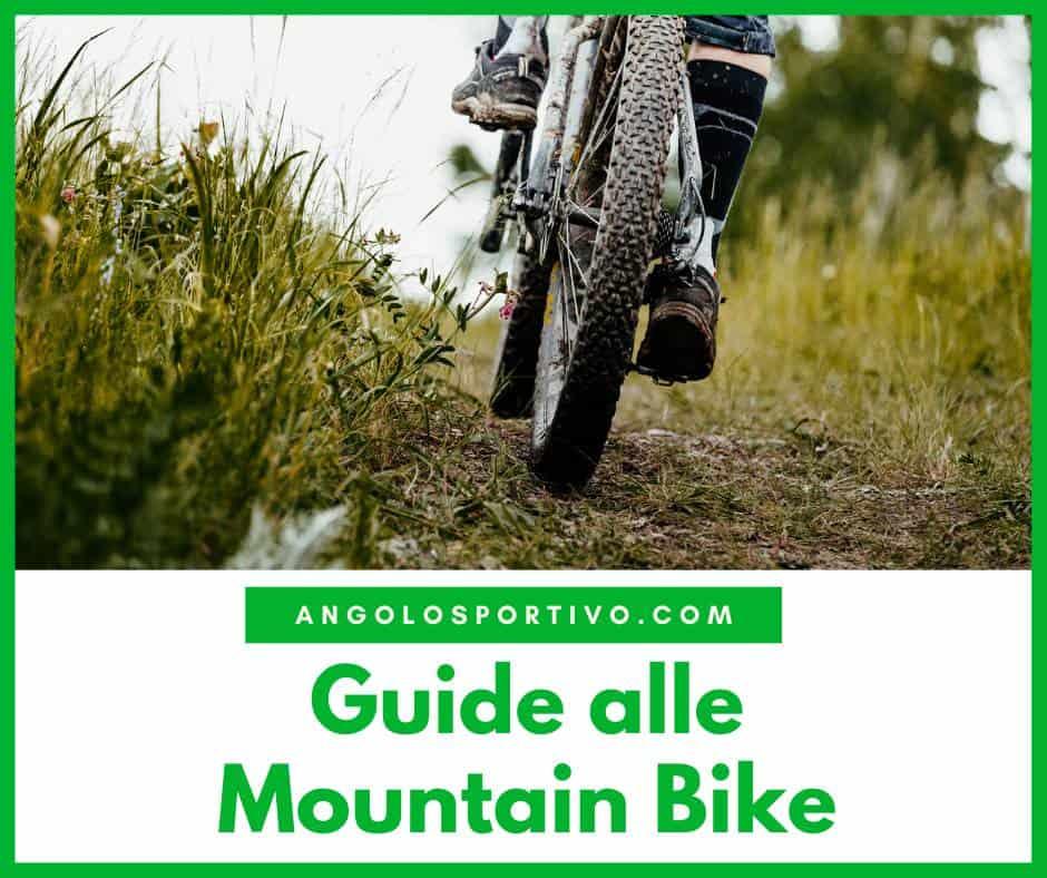 Guide alle Mountain Bike