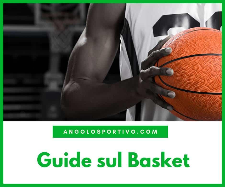 Guide sul Basket