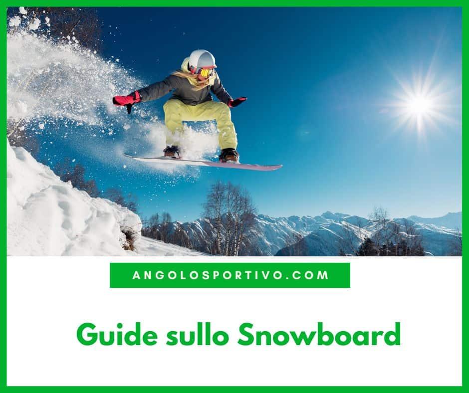 Guide sullo Snowboard