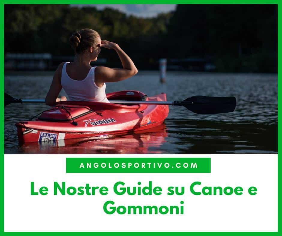 Le Nostre Guide su Canoe e Gommoni