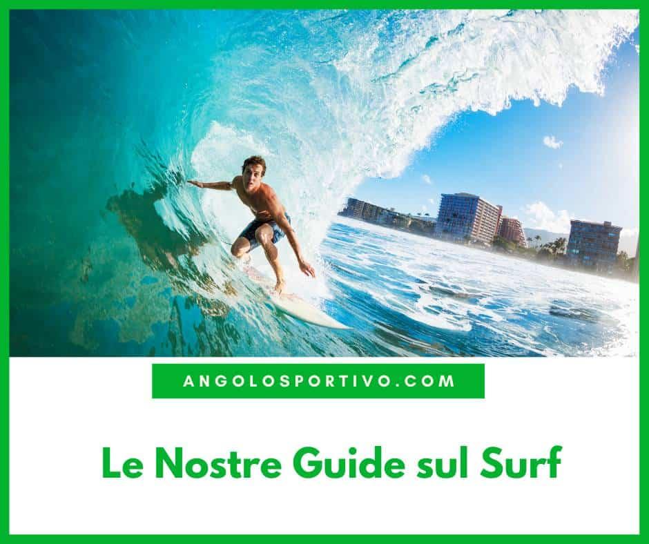 Le Nostre Guide sul Surf