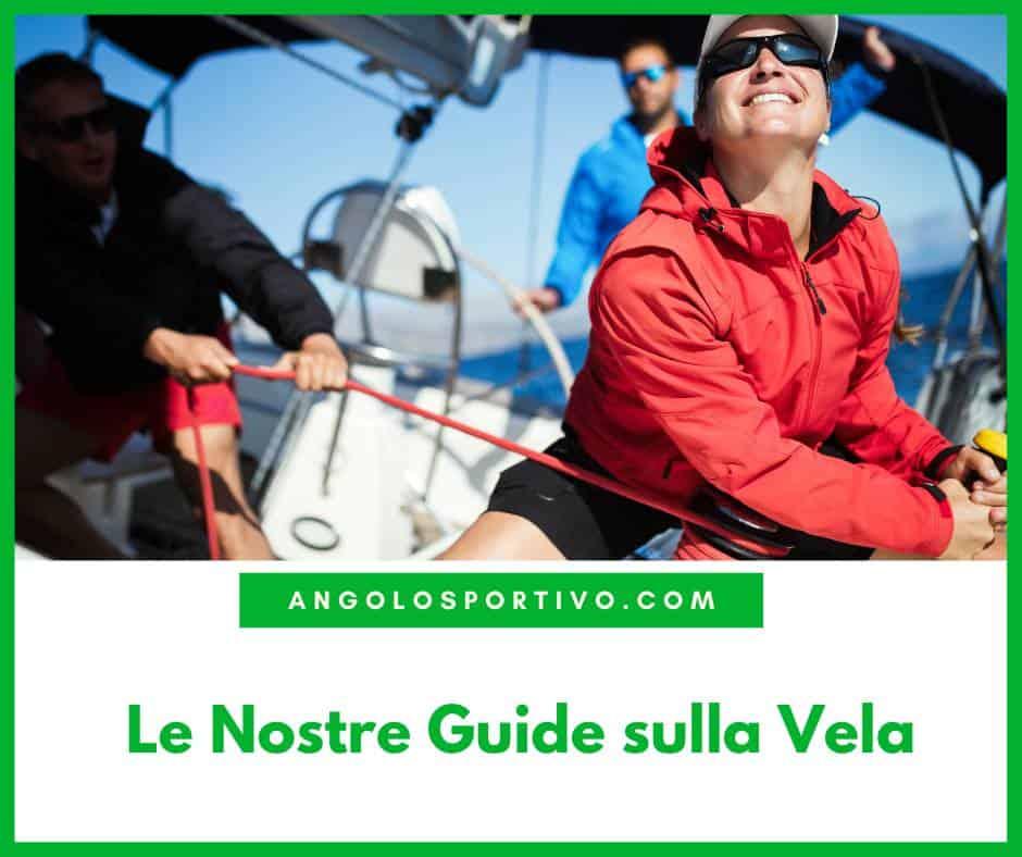 Le Nostre Guide sulla Vela