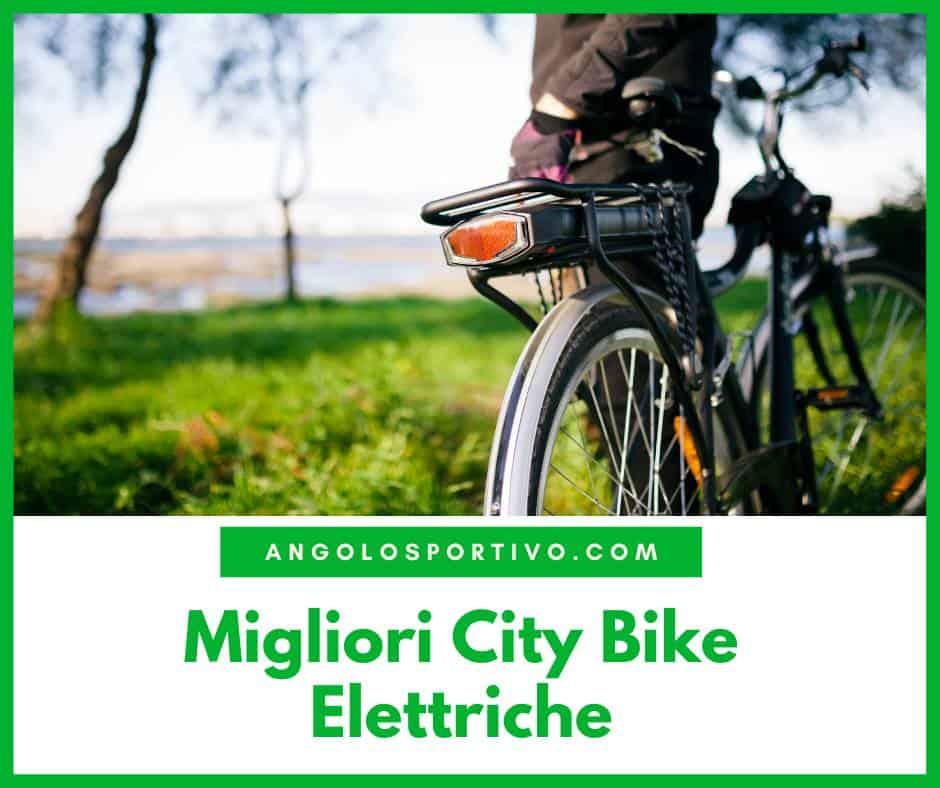 Migliori City Bike Elettriche