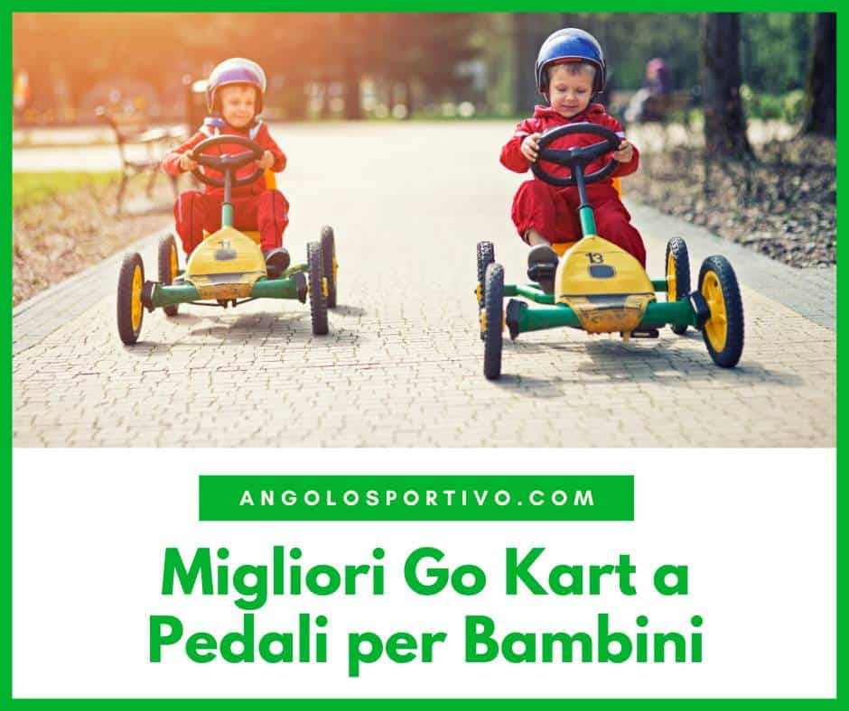 Migliori Go Kart a Pedali per Bambini