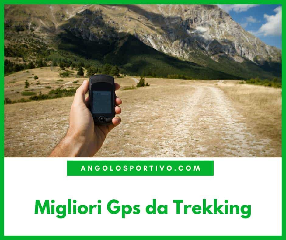 Migliori Gps da Trekking