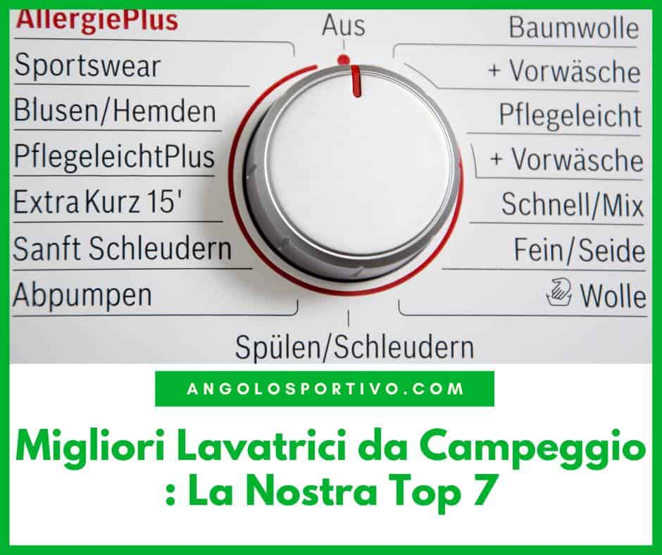 Migliori Lavatrici da Campeggio La Nostra Top 7