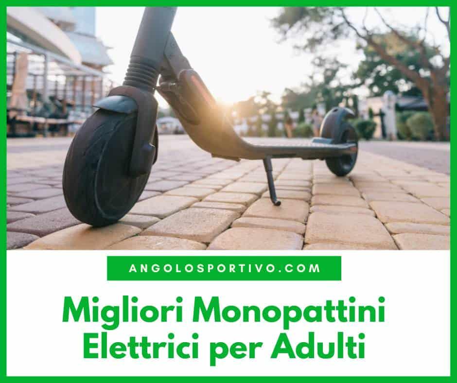 Migliori Monopattini Elettrici per Adulti