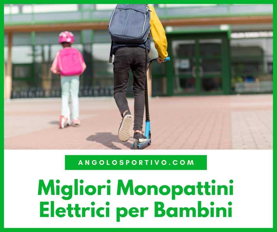 Migliori Monopattini Elettrici per Bambini