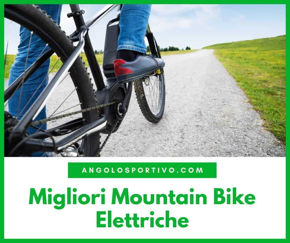 Migliori Mountain Bike Elettriche