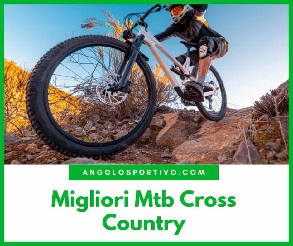 Migliori Mtb Cross Country