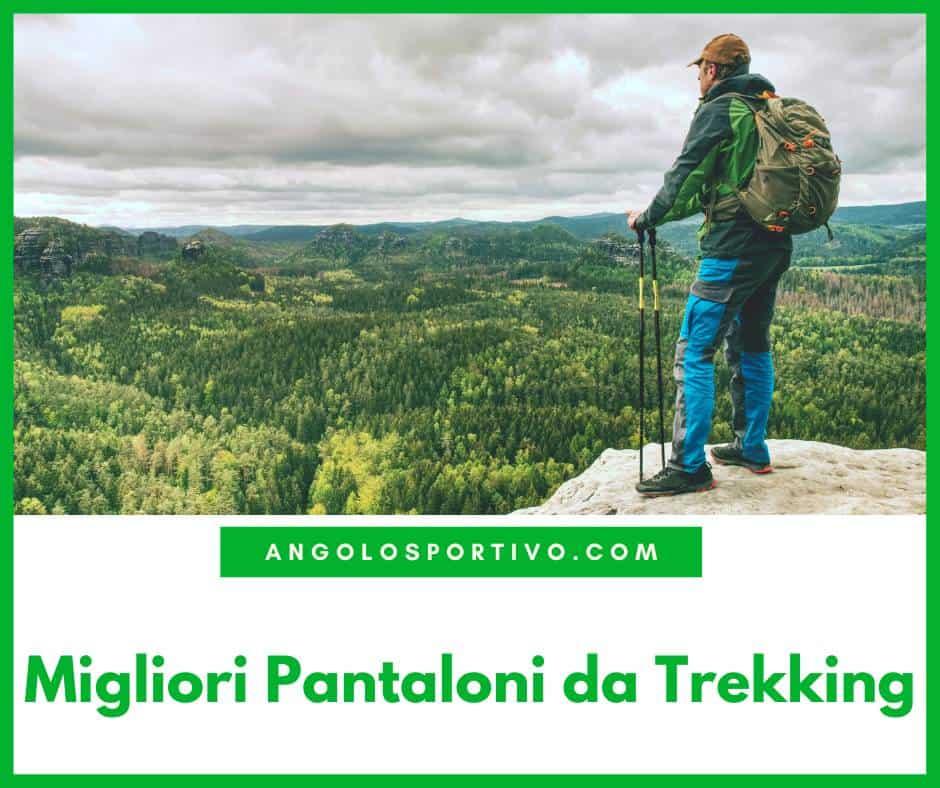 Migliori Pantaloni da Trekking