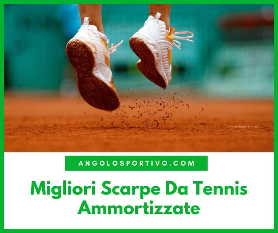 Migliori Scarpe Da Tennis Ammortizzate