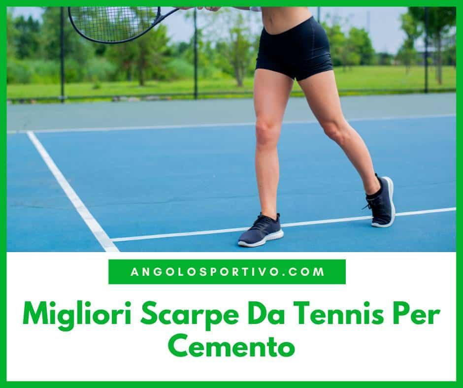 Migliori Scarpe Da Tennis Per Cemento