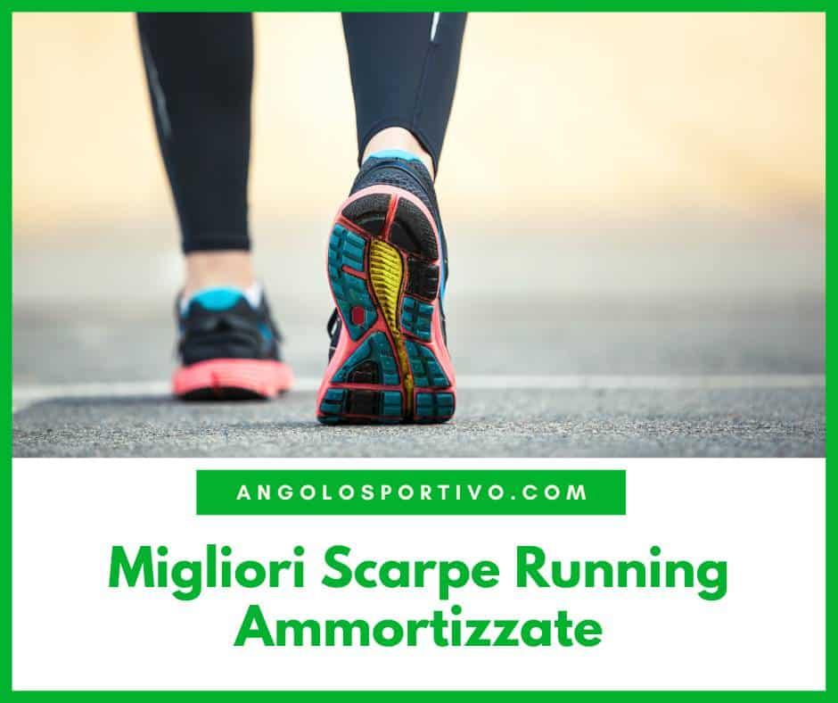 Migliori Scarpe Running Ammortizzate