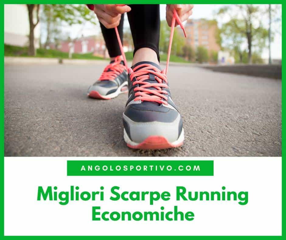 Migliori Scarpe Running Economiche