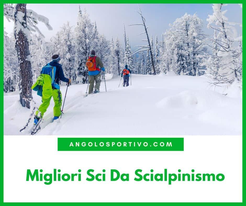 Migliori Sci Da Scialpinismo