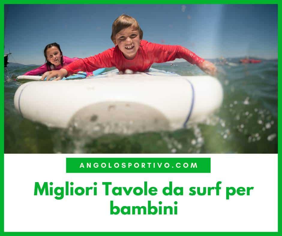 Migliori Tavole da surf per bambini