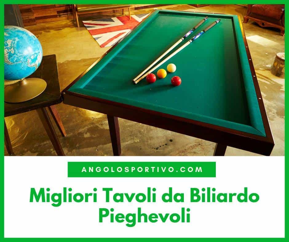 Migliori Tavoli da Biliardo Pieghevoli