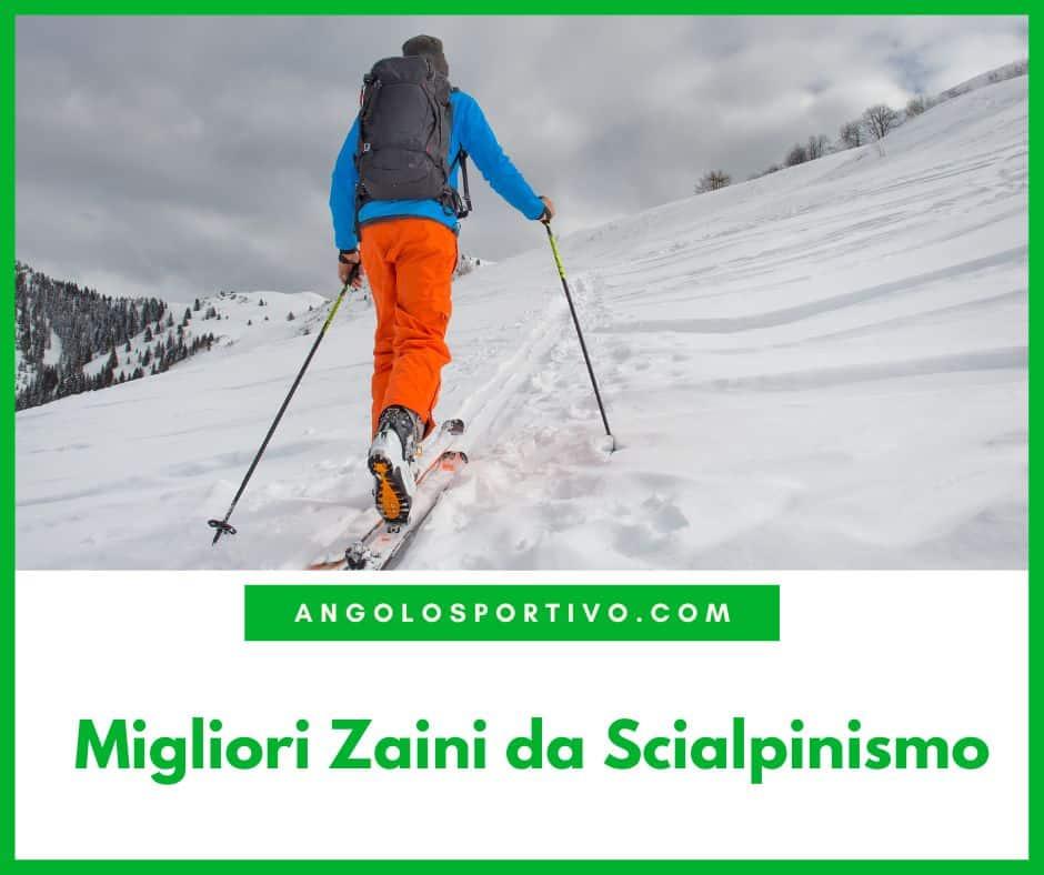 Migliori Zaini da Scialpinismo